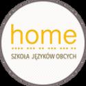 HOME. Szkoła Języków Obcych Poznań i okolice