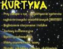 Profesjonalnie i szybko ! - KURTYNA Maciej Berniak Kraków i okolice