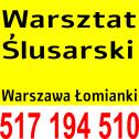 Warsztat Ślusarski - Warsztat Ślusarski Łomianki i okolice